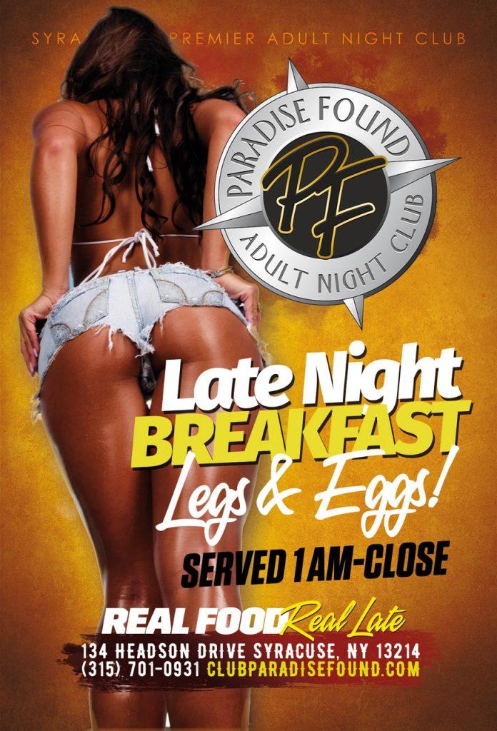 Late Night Breakfast -Paradise Found Syracuse NY